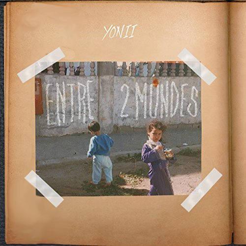 Yonii Entre 2 Mondes EP Album