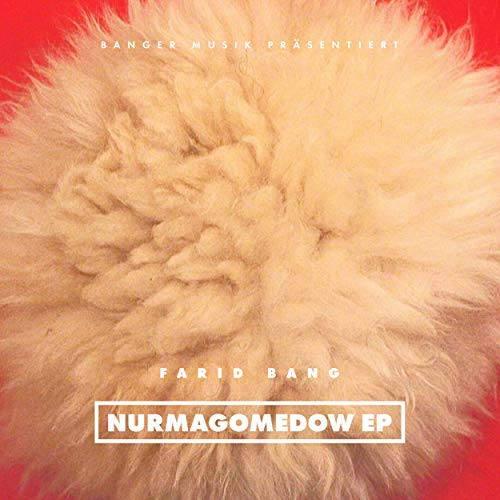 Farid Bang Nurmagomedow EP