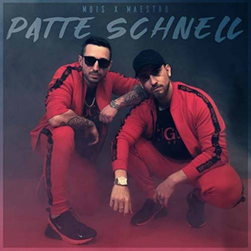 Mois Maestro Song Patte Schnell