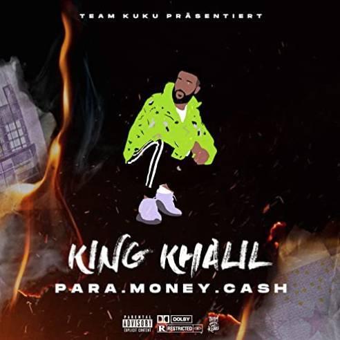 King Khalil Para Money cash