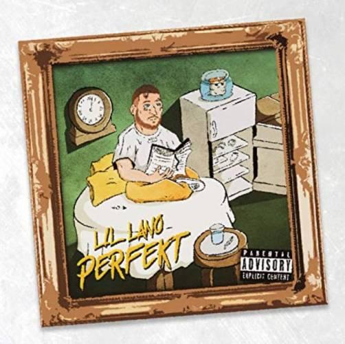 Lil Lano Perfekt Streamen